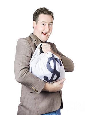 Man Holding Large Sum Of Money In Bank Deposit Bag Poster