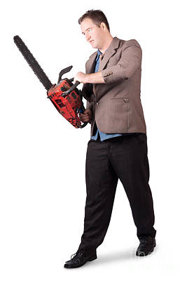 Sales Man Holding Chainsaw. Slashing Sale Prices Poster by Jorgo Photography - Wall Art Gallery