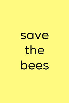 Poster featuring the photograph Save The Bees by Kim Fearheiley