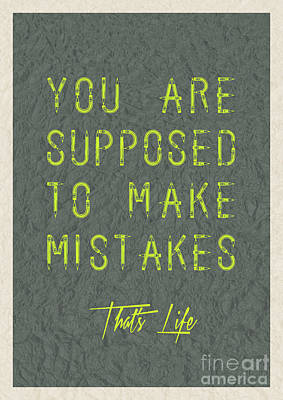 You Are Supposed To Make Mistakes Poster by Celestial Images