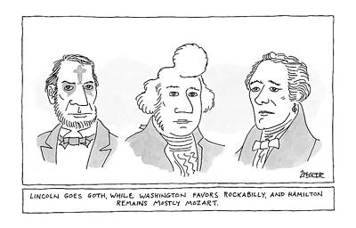 'lincoln Goes Goth While Washington Favors Poster by Jack Ziegler