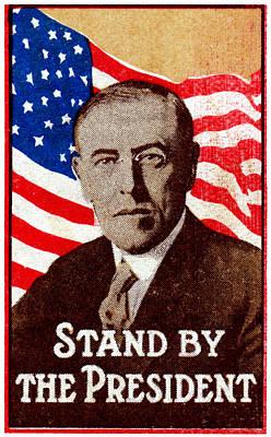 1916 Support President Wilson Poster