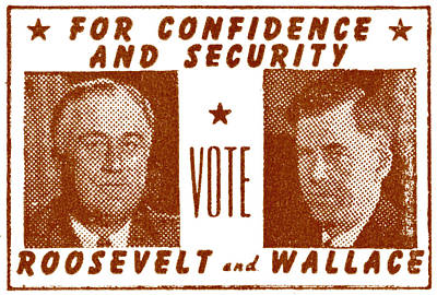 1940 Vote Roosevelt And Wallace Poster by Historic Image