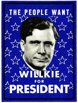 1940 Willkie For President Poster by Historic Image
