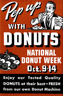 1941 Pep Up With Donuts Poster by Historic Image