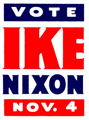 1952 Vote Ike And Nixon Poster by Historic Image