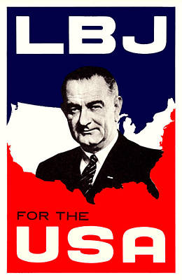1964 Lbj For The Usa Poster by Historic Image