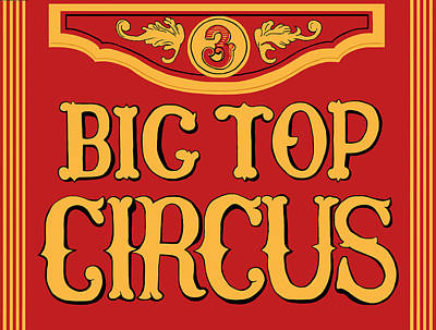 Big Top Circus Poster by Kristin Elmquist