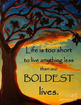 Live Your Boldest Life Poster