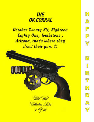 Ok Corral 1 Of 16 Happy Bithday Poster by Thomas McClure