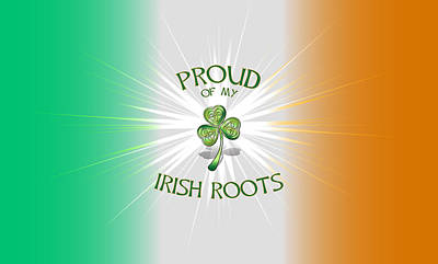 Proud Of My Irish Roots Poster