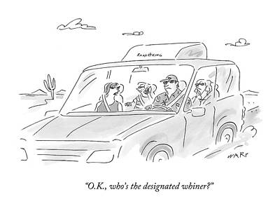 O.k., Who's The Designated Whiner? Poster