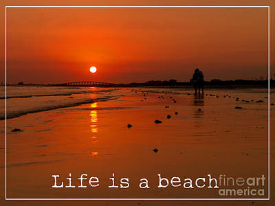 Life Is A Beach Poster by Edward Fielding