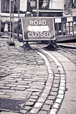 Road Closed Poster by Tom Gowanlock