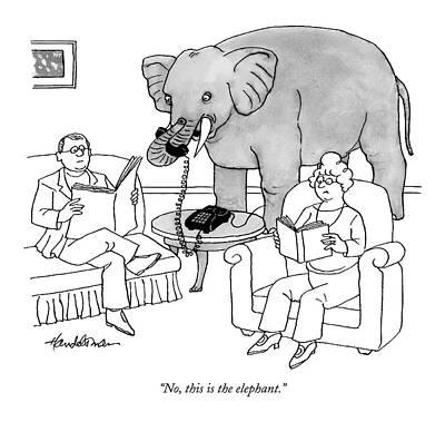 No, This Is The Elephant Poster by J.B. Handelsman