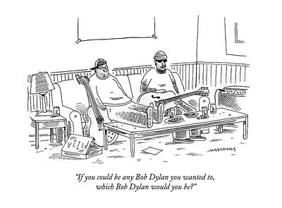 If You Could Be Any Bob Dylan Poster