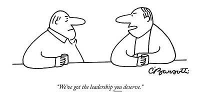 We've Got The Leadership You Deserve Poster