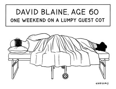 David Blaine Age 60 Poster by Alex Gregory