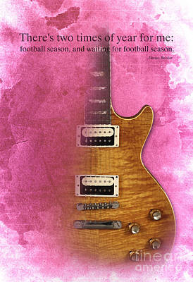 Darius Rucker Quote For Football Fans Poster