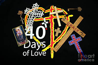 40 Days Of Love Poster by Reid Callaway
