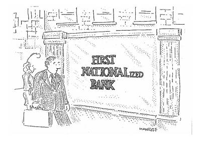 First Nationalized Bank Poster by Robert Mankoff