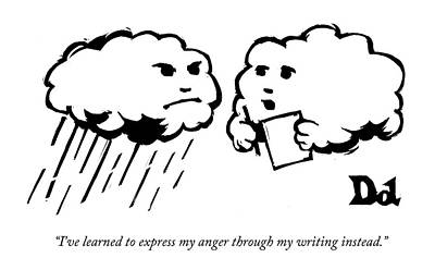 I've Learned To Express My Anger Poster by Drew Dernavich