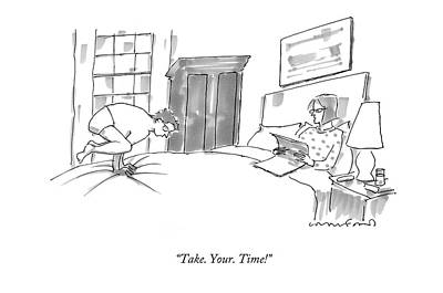 Take. Your. Time! Poster