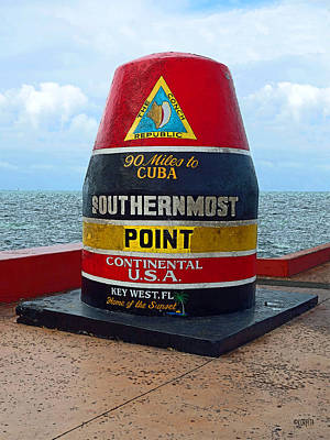 Southernmost Point Key West - 90 Miles To Cuba Poster by Rebecca Korpita