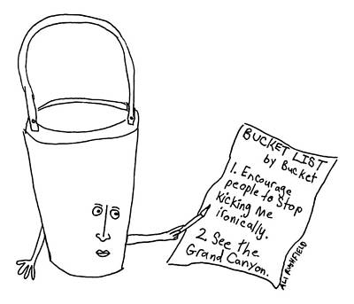 A Bucket With A Face And Arms Holds A List That Poster