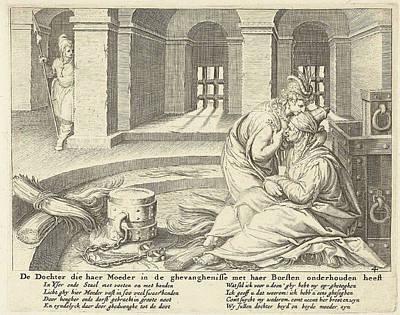 A Daughter Suckles Her Mother In Jail, Zacharias Dolendo Poster by Jacob De Gheyn (ii) And Claes Jansz. Visscher (ii)