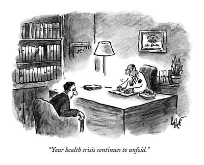 A Doctor Says To A Patient Poster by Frank Cotham