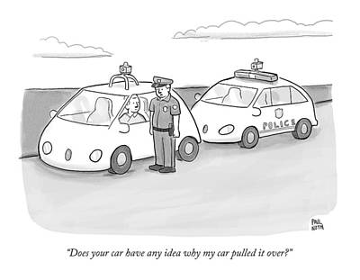 A Police Officer In A Futuristic Smart-car Pulls Poster by Paul Noth