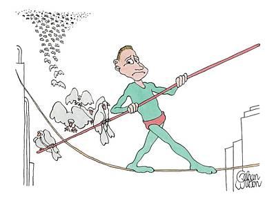 A Tightrope Walker Is Seen Walking Across A Line Poster by Gahan Wilson