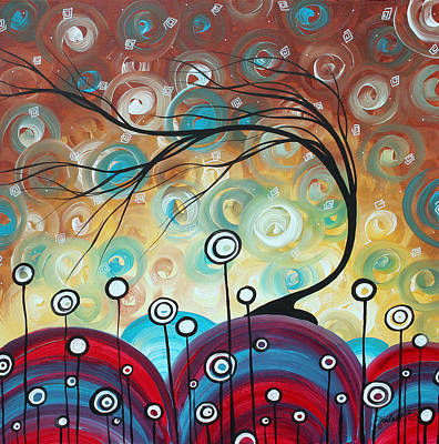 Abstract Art Original Landscape Painting Everlasting By Madart Poster by Megan Duncanson