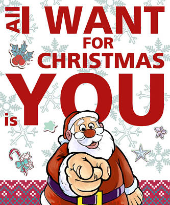 All I Want For Christmas Poster by Gina Dsgn