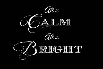 All Is Calm All Is Bright Poster by Chastity Hoff