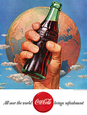 All Over The World Coca Cola Brings Refreshment Poster by Georgia Fowler