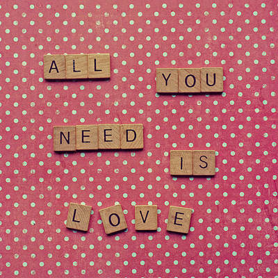All You Need Is Love Poster by Nastasia Cook