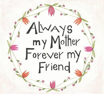Always My Mother Poster by Cindy Shamp