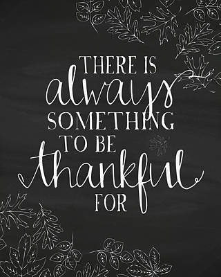 Always Something To Be Thankful For Poster by Amy Cummings