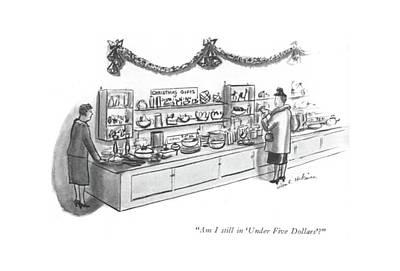 Am I Still In 'under Five Dollars'? Poster by Helen E. Hokinson