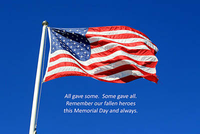 Poster featuring the photograph American Flag - Remember Our Fallen Heroes by Barbara West