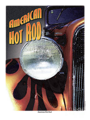 Poster featuring the photograph American Hot Rod  by Kenneth De Tore