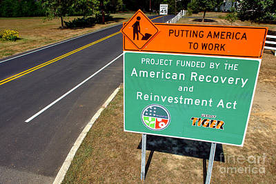 American Recovery And Reinvestment Act Road Sign Poster by Olivier Le Queinec