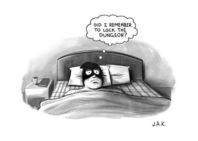 An Executioner In Bed Thinks Did I Remember Poster by Jason Adam Katzenstein