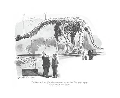 And Here Is My ?rst Dinosaur - Makes Me Feel Like Poster by Garrett Price