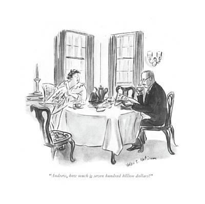 Andrew, How Much Is Seven Hundred Billion Dollars? Poster by Helen E. Hokinson
