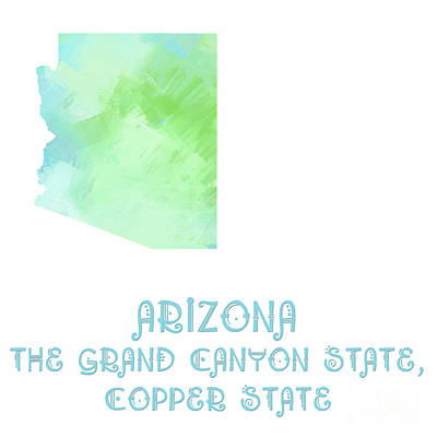 Arizona - The Grand Canyon State - Copper State - Map - State Phrase - Geology Poster