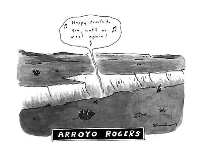 Arroyo Rogers Poster by Danny Shanahan