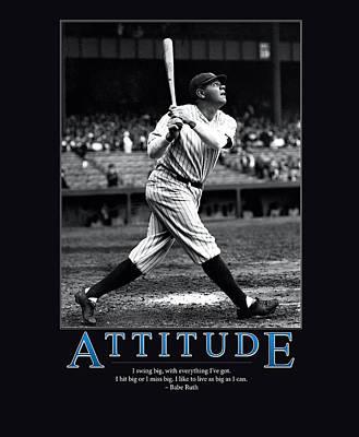 Babe Ruth Attitude  Poster